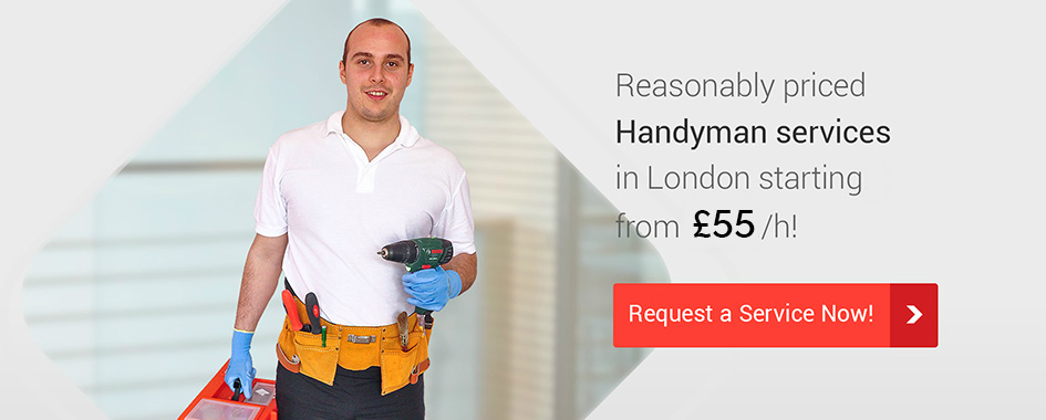 Reasonably priced Handyman services in London from £52/h